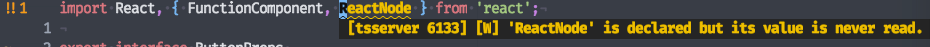 """a screenshot of vim with Coc displaying a tool tip containing a warning about """"ReactNode"""" being an unused import"""