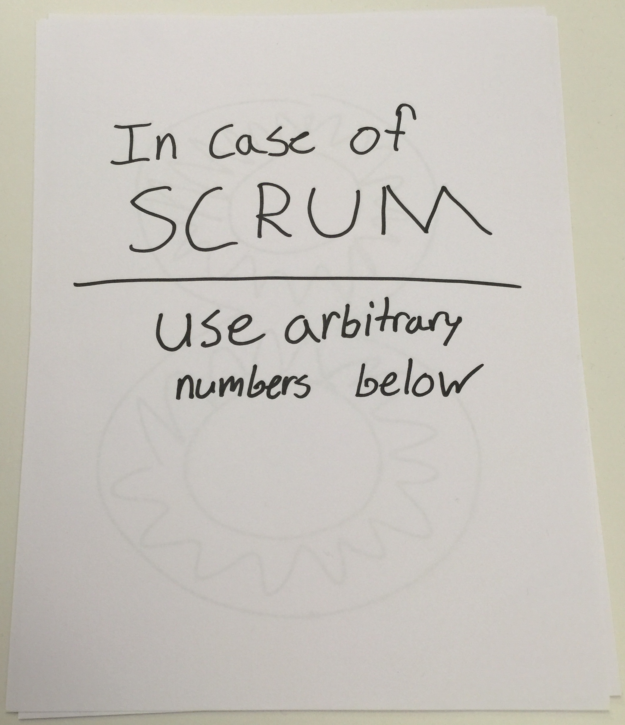 In case of scrum use arbitrary numbers below